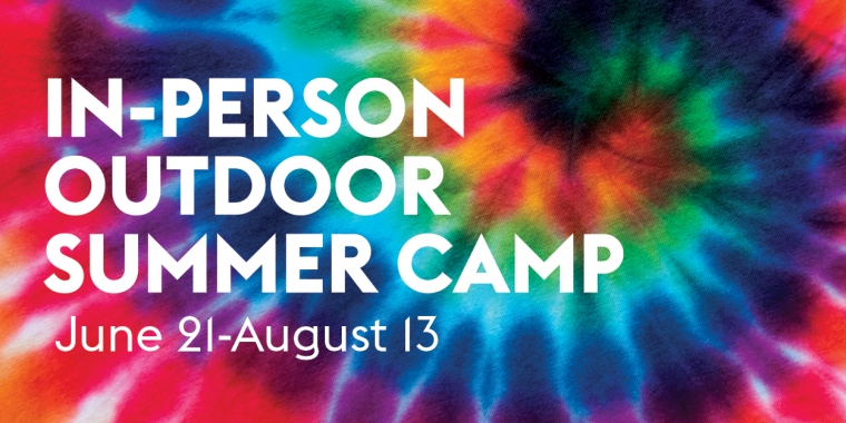 Image is of a tie-dye background with white text reading: Camp JCC 2021 - In person! June 21-August 13