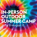 Image is of a tie-dye background with white text reading: Camp JCC 2021 - In person! June 18-August 13